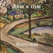 Drivin' N' Cryin': Mystery Road - CD