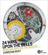 Christian Rivet - 24 Ways Upon The Bells - CD