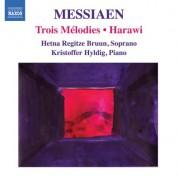 Hetna Regitze Bruun: Messiaen, O.: 3 Melodies / Harawi - CD
