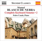 Pedro Casals: Blasco De Nebra, M.: Keyboard Sonatas (Complete), Vol. 2 - CD