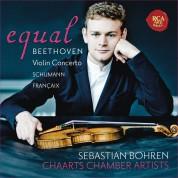 Sebastian Bohren, Chaarts Chamber Artists: Equal - Beethoven: Violin Concerto - CD