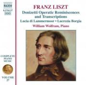 William Wolfram: Liszt: Donizetti Opera Transcriptions - CD