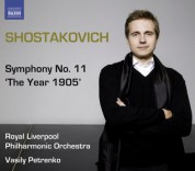 Royal Liverpool Philharmonic Orchestra: Shostakovich, D.: Symphonies, Vol.  1 - Symphony No. 11,