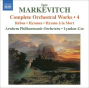 Christopher Lyndon-Gee: Markevitch, I.: Complete Orchestral Works, Vol. 4 - CD