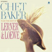 Chet Baker: Plays The Best Of Lerner & Loewe (Remastered) - Plak