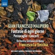 Francesco La Vecchia, Orchestra Sinfonica di Roma: Malipiero: Fantasie di ogni giorno, Passacaglie & Concerti - CD