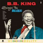B.B. King: Singing The Blues + 4 Bonus Tracks! - Plak
