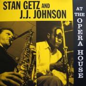 Stan Getz, J.J. Johnson: At The Opera House - Plak