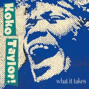 Koko Taylor: What It Takes: The Chess Years - CD