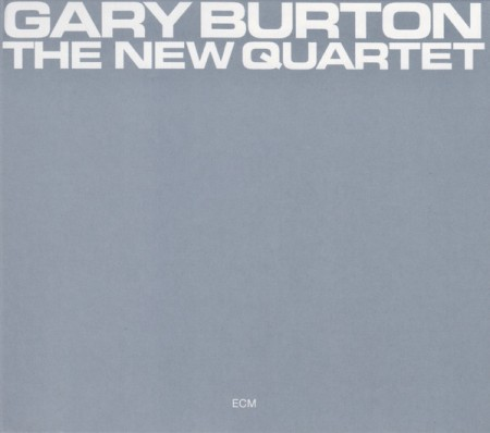 Gary Burton: The New Quartet - CD