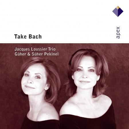 Güher & Süher Pekinel, Jacques Loussier: Take Bach - CD