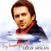 Uğur Arslan: Biz Barışmayız Artık - CD