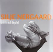 Silje Nergaard: At First Light - Plak