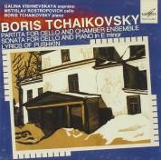 Mstislav Rostropovich, Alexander Dedyukhin, Galina Vishnevskaya, Boris Tschaikowsky: Boris Tchaikovsky: Sonata For Cello & Piano, Lyrics of Pushkin - CD