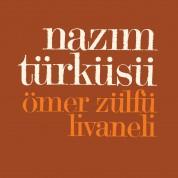 Zülfü Livaneli: Nazım Türküsü - Plak