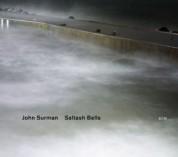 John Surman: Saltash Bells - CD