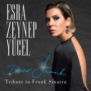 Esra Zeynep Yücel: Dear Frank, Tribute to Frank Sinatra - CD