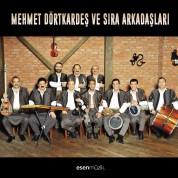 Mehmet Dörtkardeş ve Sıra Arkadaşları - Plak
