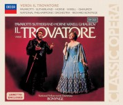 Luciano Pavarotti, Dame Joan Sutherland, Ingvar Wixell, Choir of London, National Philharmonic Orchestra, Richard Bonynge: Verdi: Il Trovatore - CD