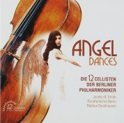 The 12 Cellists of the Berlin Philharmonic Orchestra: Angel Dances - CD