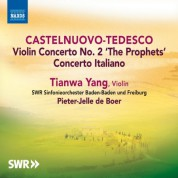 Pieter-Jelle de Boer, Baden-Baden and Freiburg South West German Radio Symphony Orchestra, Tianwa Yang: Castelnuovo-Tedesco: Violin Concertos - CD
