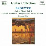 Brouwer: Guitar Music, Vol. 1 - Estudios Sencillos / Tres Apuntes / Cancion De Cuna - CD