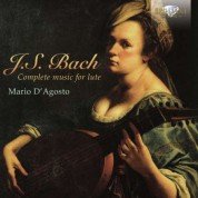 Mario D'Agosto: J.S. Bach: Complete Music for Lute - CD