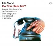 Ida Sand: Do You Hear Me? - Plak