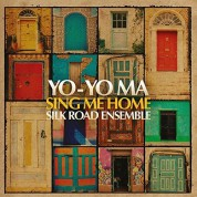 Yo-Yo Ma, Silk Road Ensemble: Sing Me Home - Plak