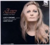 Lucy Crowe: Handel: Il Caro Sassone - CD