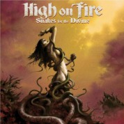High On Fire: Snakes For The Divine - CD