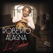 Roberto Alagna: Le Chanteur - Plak