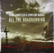 Mark Knopfler, Emmylou Harris: All The Roadrunning - CD