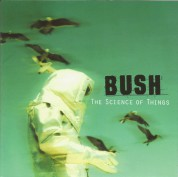 Bush: The Science Of Things - CD