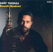 Gary Thomas: Seventh Quadrant - Plak