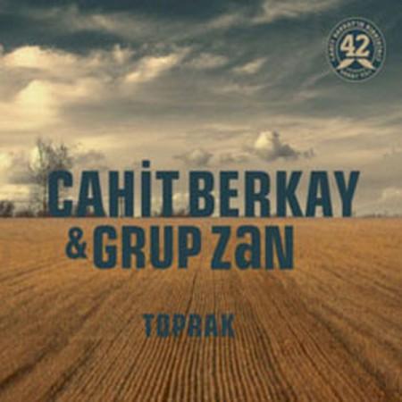 Cahit Berkay, Grup Zan: Toprak - CD