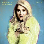 Meghan Trainor: Title (Deluxe Edition) - CD
