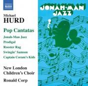 Ronald Corp: Hurd: Pop Cantatas - CD