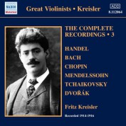 Fritz Kreisler: Kreisler: The Complete Recordings, Vol. 3 (1914-1916) - CD