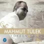 Mahmut Tülek: Yoksun Ya - CD