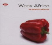 Çeşitli Sanatçılar: The Greatest Songs Ever - West Africa - CD