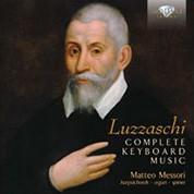 Matteo Messori: Luzzaschi: Complete Keyboard Music - CD