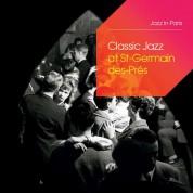 Çeşitli Sanatçılar: Classic Jazz At Saint-Germain-Des-Près - CD