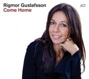 Rigmor Gustafsson: Come Home - CD
