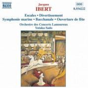 Ibert: Escales / Divertissement / Symphonie Marine - CD
