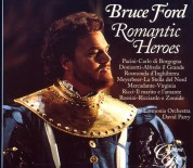 Bruce Ford - Romantic Heroes - CD