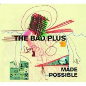 Bad Plus: Made Possible - CD