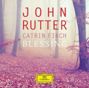 Catrin Finch: John Rutter: Blessing - CD
