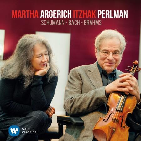 Martha Argerich, Itzhak Perlman: Schumann, Bach, Brahms - CD