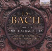 Consort Of London, Robert Haydon Clark: J.S. Bach: Complete Orchestral suites - CD